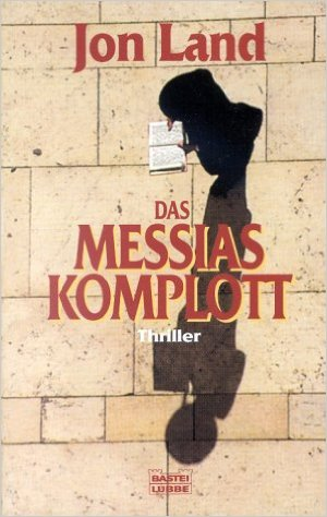 jon_land_messias_komplott
