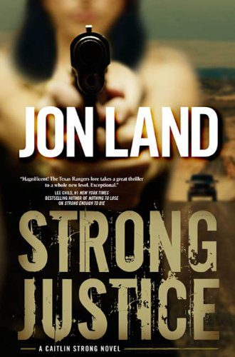 jon_land_strong_justice